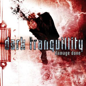 Dark Tranquillity – Damage Done
