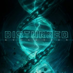Disturbed – Evolution