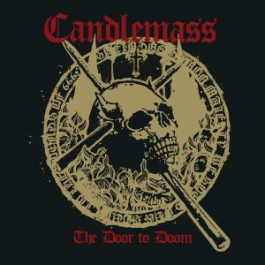 Candlemass – The Door To Doom