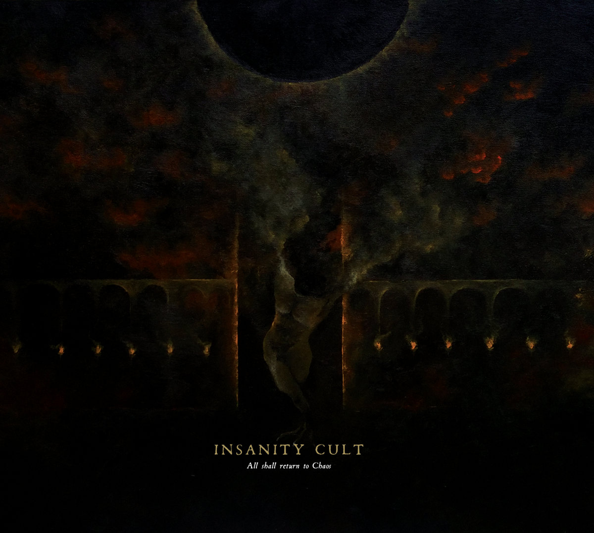 Insanity Cult – All Shall Return To Chaos