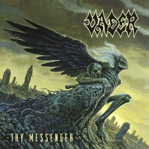 Vader – Thy Messenger (E.P.)