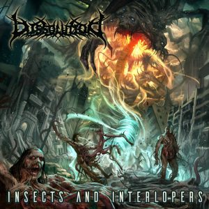 Dissolution – Insects and Interlopers