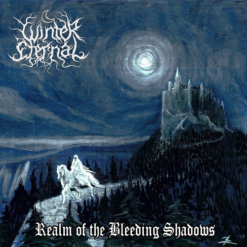 "Winter Eternal – ""Realm of the Bleeding Shadows"""