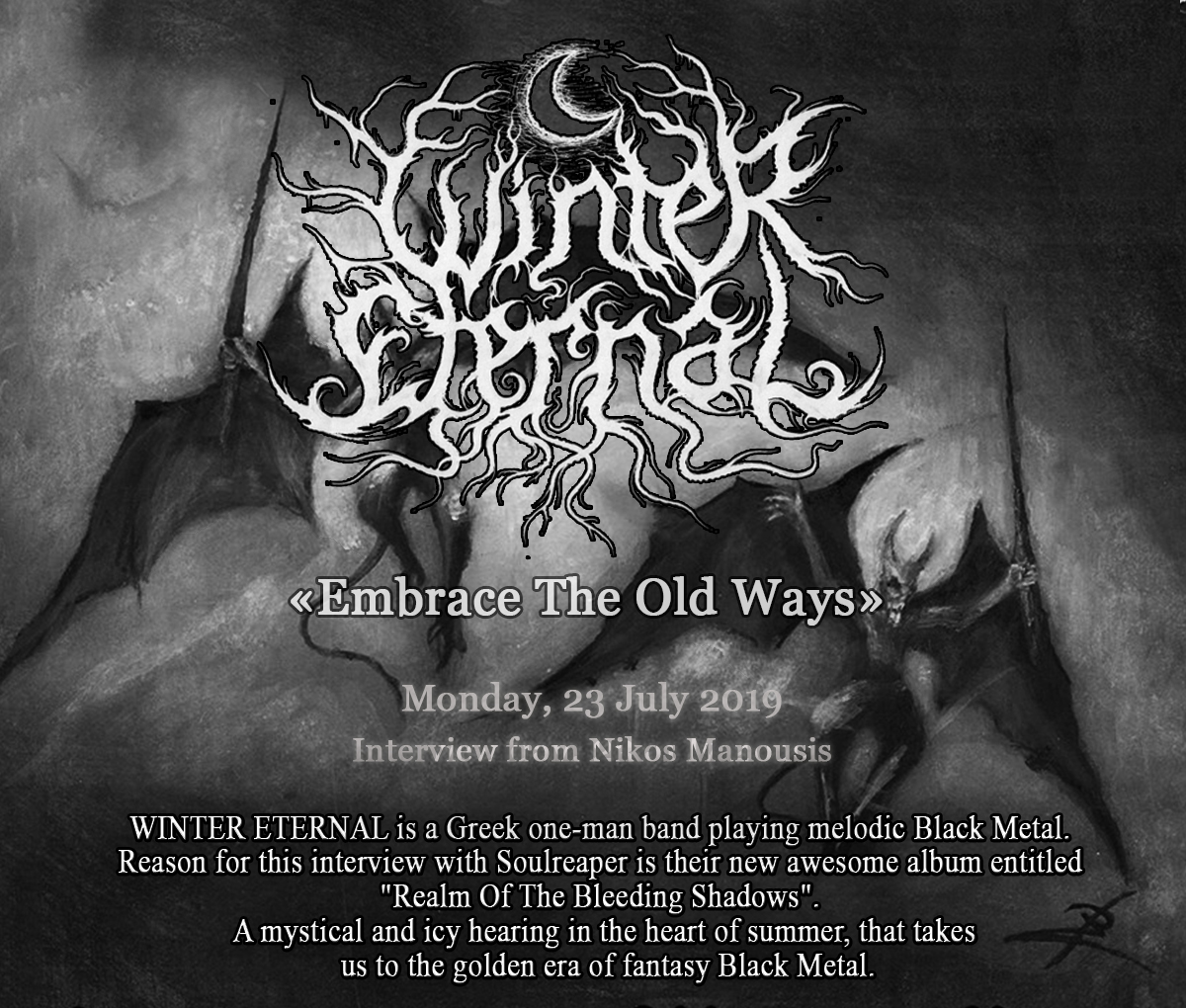Winter Eternal, «Embrace Τhe Old Ways»