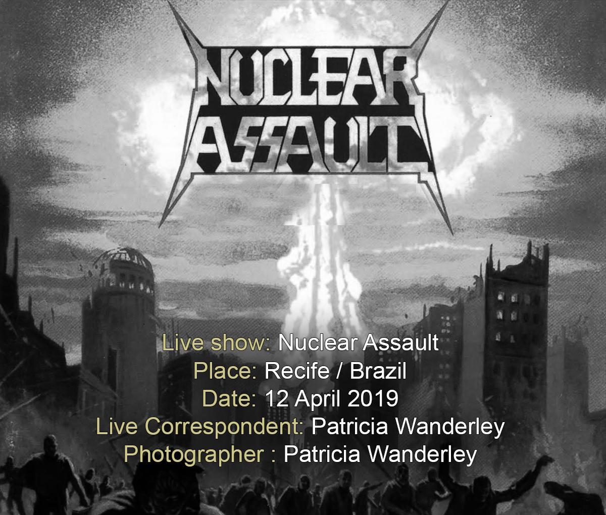 Nuclear Assault (12/04/2019, Recife / Brazil)