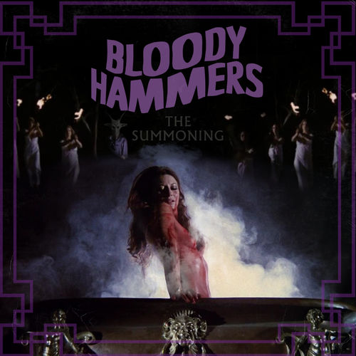 Bloody Hammers – The Summoning