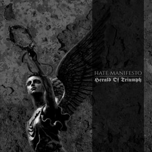 Hate Manifesto – Herald Of Triumph
