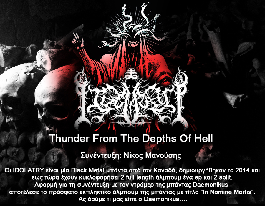 Idolatry, «Thunder From The Depths Of Hell»