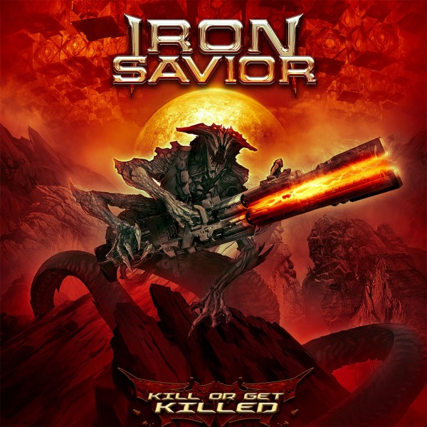 Iron Savior – Kill Or Be Killed