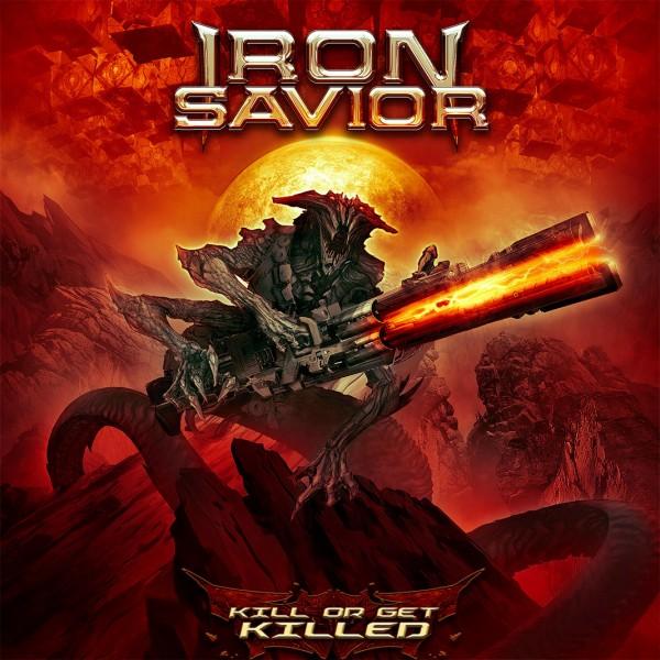 Iron Savior – Kill Or Be Killed