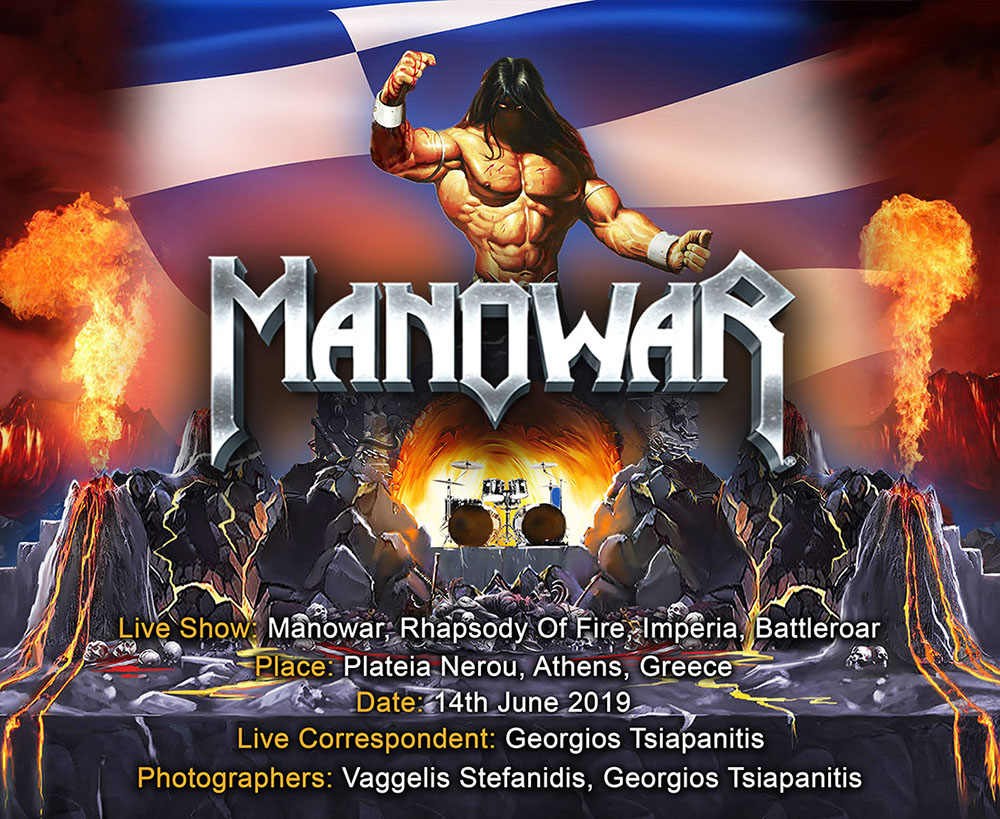 Manowar, Rhapsody Of Fire, Imperia, Battleroar (Athens, Greece – 14/06/2019)