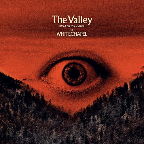 Whitechapel – The Valley