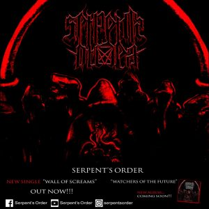 "SERPENT'S ORDER – new single ""Wall of screams"" Official lyric video"
