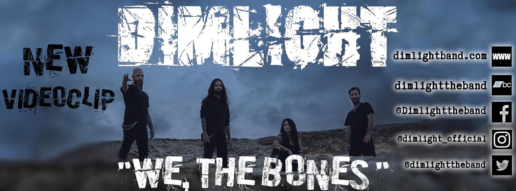 "DIMLIGHT: Νέο επίσημο μουσικό βίντεο για το τραγούδι ""We, The Bones"""