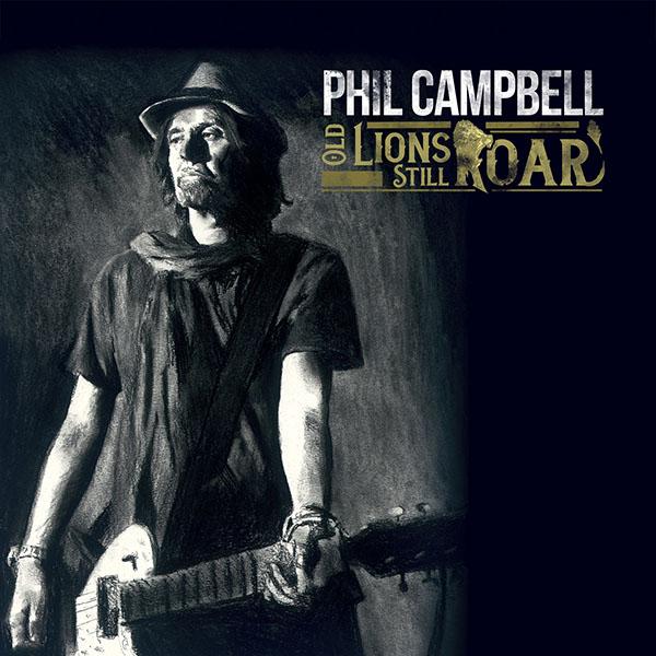 Phil Campbell – Old Lions Still Roar