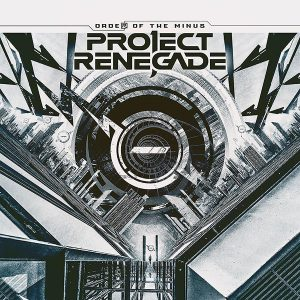 Project Renegade – Order Of The Minus