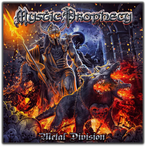 MYSTIC PROPHECY – New Album entitled 'METAL DIVISION'
