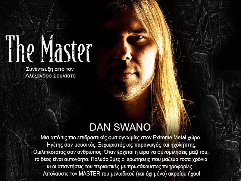 Dan Swano – The Master