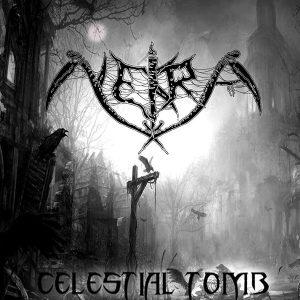 Nekra – Celestial Tomb (EP)