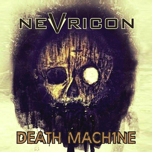 Nevricon – Death Machine (EP)