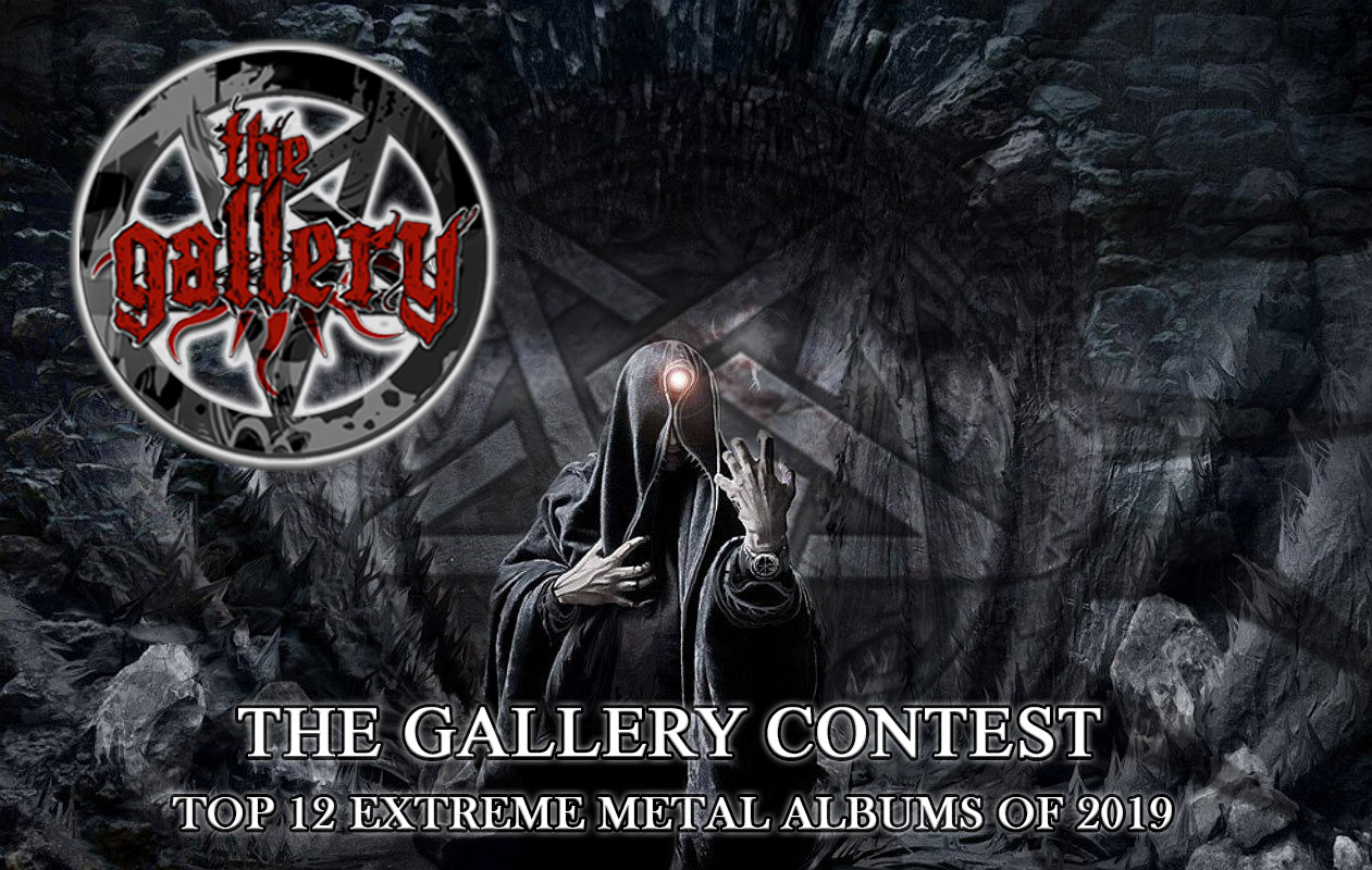 THE GALLERY Competition-Poll: Best EXTREME METAL albums for the year 2019!