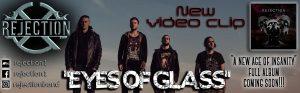 REJECTION – 'EYES OF GLASS' νέο επίσημο βίντεο