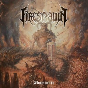Firespawn – Abominate