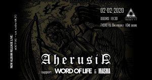 Οι AHERUSIA ζωντανά στην Αθήνα με special guests τους WORD OF LIFE και MIASMA!