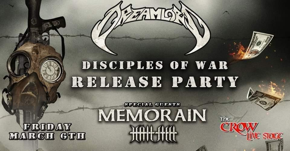 DREAMLORD Live Release Party w/special guests MEMORAIN-HAILSTEEL @ Crow Live Stage  – Παρασκευή 6 Μαρτίου.