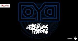 O.Y.D. w/ THE FANTASTIC TERRORS  Live – Πέμπτη 27 Φεβρουαρίου στο 'six d.o.g.s' (Αθήνα).