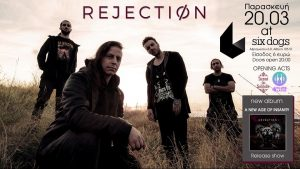 REJECTION – 'A new age of insanity' release show @ six d.o.g.s. – Παρασκευή 20 Μαρτίου.