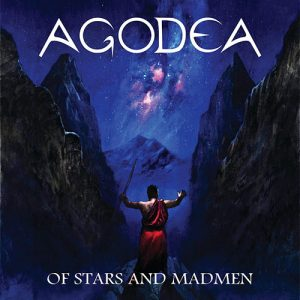 Agodea – Of Stars And Madmen