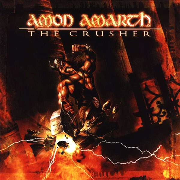 Amon Amarth – The Crusher
