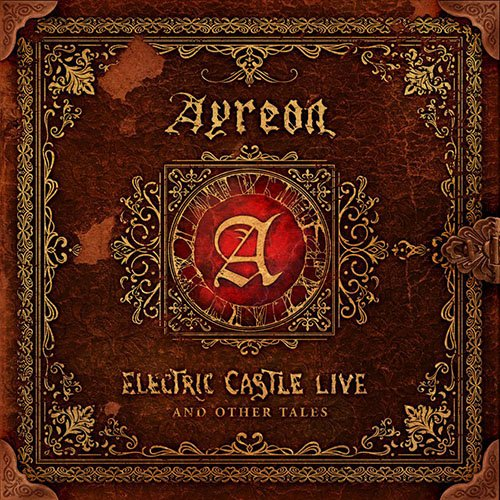 Ayreon – Electric Castle Live And Other Tales (Live album)