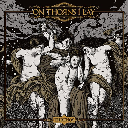 On Thorns I Lay – Threnos