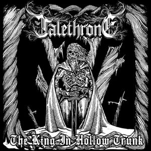 Talethrone – The King In Hollow Trunk (EP)