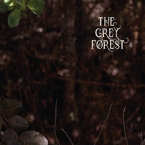 The Grey Forest – The Grey Forest