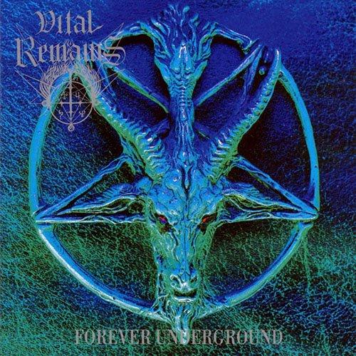 Vital Remains – Forever Underground