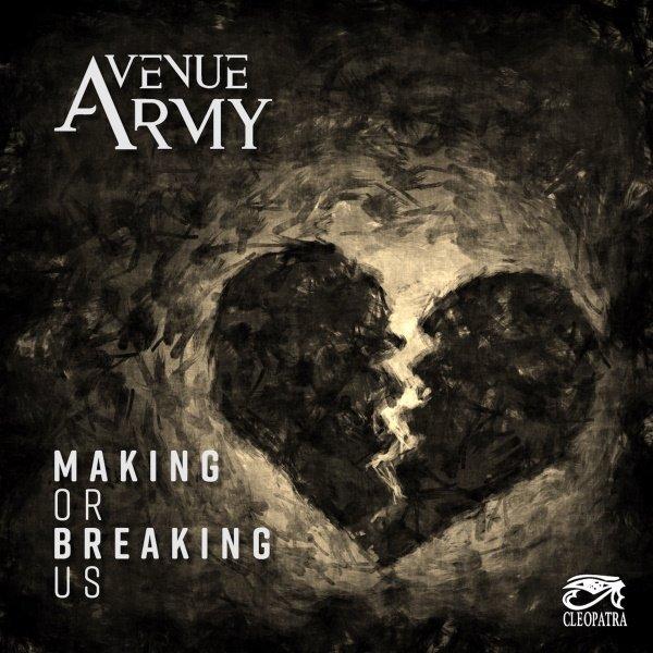 """Οι AVENUE ARMY κυκλοφορούν  Video για το νέο τους Single """"Making Or Breaking Us"""""""