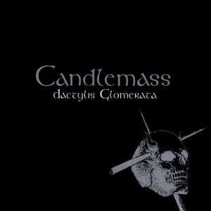 Candlemass – Dactylis Glomerata