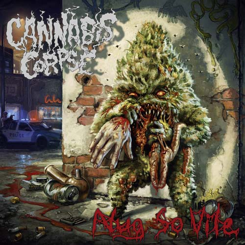 Cannabis Corpse – Nug So Vile