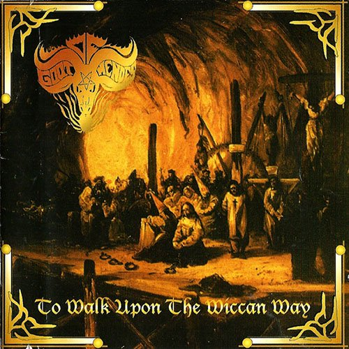 Goat Of Mendes – To Walk Upon The Wiccan Way