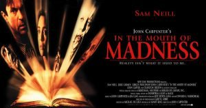 "John Carpenter's ""In The Mouth Of Madness"" (1994): The End Of Reason"