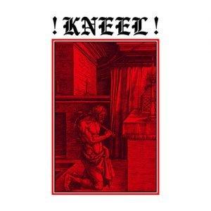 Kneel – Infinite Worship, Slaves Eternal