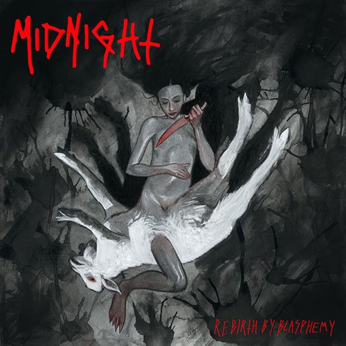 Midnight – Rebirth by Blasphemy