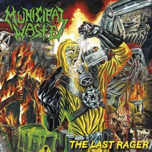 Municipal Waste – The Last Rager (EP)