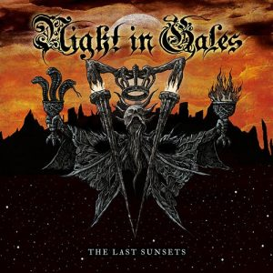 Night In Gales – The Last Sunsets