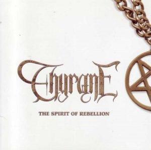 Thyrane – The Spirit Of Rebellion