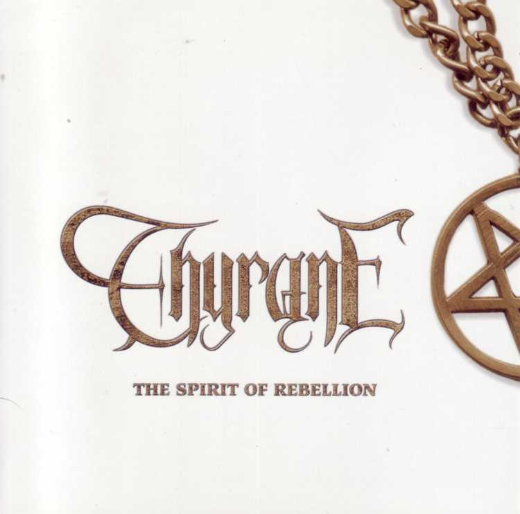 Thyrane – The Spirit Of Rebellion