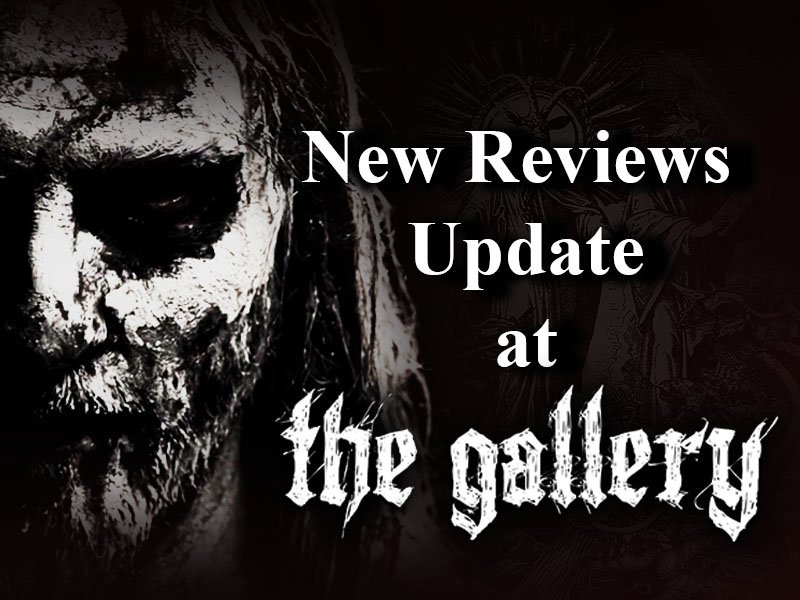New Reviews UPDATE at THE GALLERY.GR!
